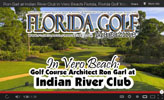 In Vero Beach: Indian River Club, by Golf Course Architect & Builder, Ron Garl